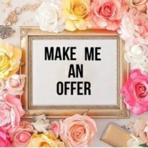 Offers Are Always Welcome!!!